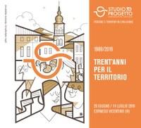 1989 – 2019: TRENT'ANNI PER IL TERRITORIO