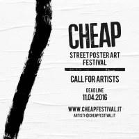 Cheap Festival 2016: invito per artisti della Street Poster Art